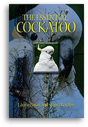 The Essential Cockatoo, A Fun Helpful Book