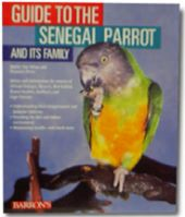 Barron's Guide To The Senegal Parrot